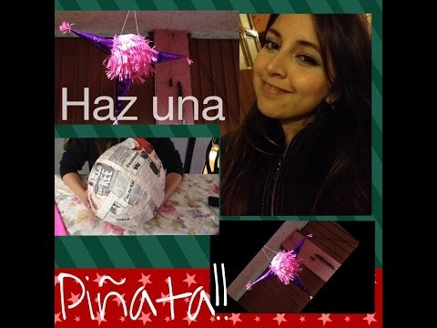 DIY PIÑATA! |How to| Su historia!