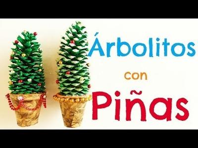 DIY - Como hacer pinitos con piñas {SUUPER FACIL}. Manualidad para navidad