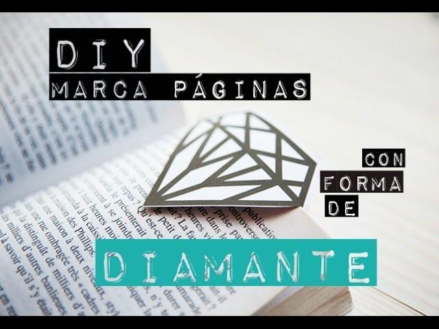 | DIY | Cómo hacer un marca páginas con forma de diamante! |