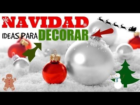 DECORA TU CASA EN NAVIDAD ♥❄ DIY - Neni