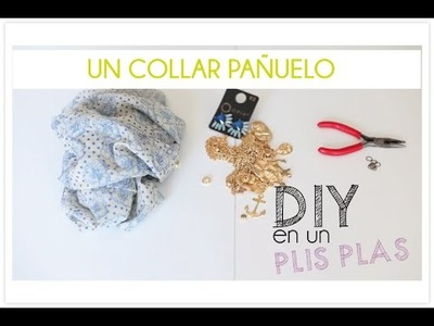 DIY un pañuelo collar