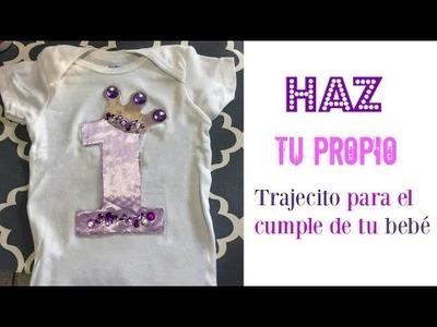 DIY: Como hacer una blusita para el cumple de tu bebé!