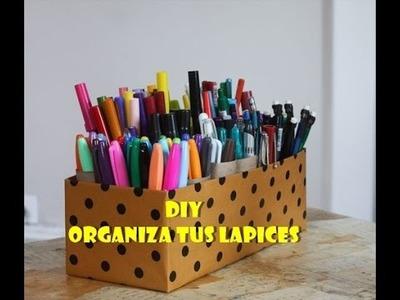 ·DIY· |ORGANIZADOR DE LÁPICES|