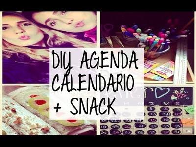 DIY + AGENDA + CALENDARIO + SNACK SALUDABLE