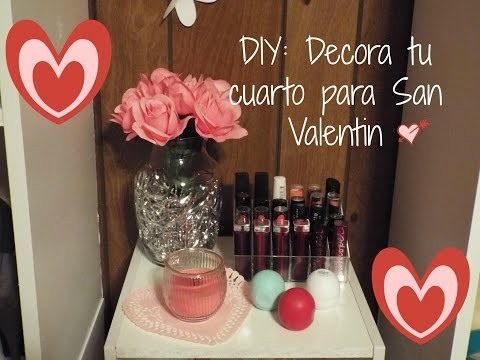 DIY: Decora tu cuarto para este San Valentin