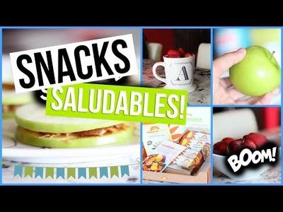 Snacks Saludables! | DIY Healthy Snacks