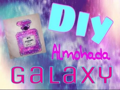DIY ALMOHADA GALAXY CHANEL | Jessy Makeup