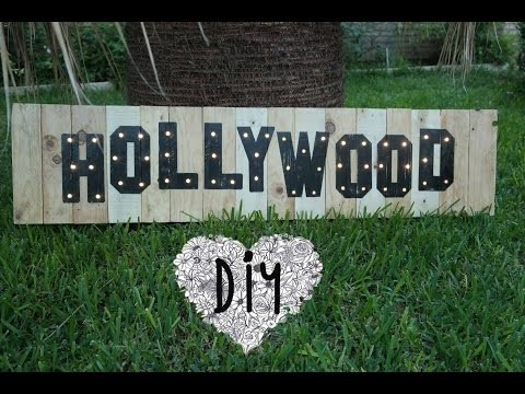 HAZ TU CARTEL DE HOLLYWOOD ★DIY★  MAKE HOLLYWOOD SIGN