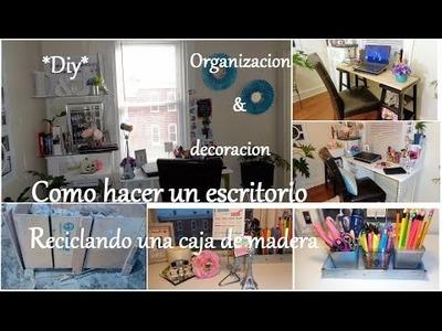 Cómo hacer un escritorio | Organización y decoración  | DIY | Parte 1