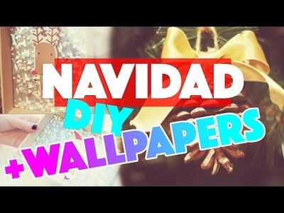DECORACION DE NAVIDAD DIY ♡ + WALLPAPERS GRATIS!!!!! | Ale90cb