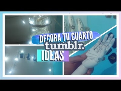 DIY Decora tu cuarto |TUMBLR IDEAS -Kev