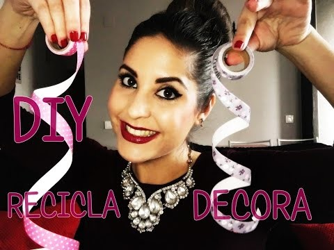 DIY  RECICLA Y DECORA CONMIGO