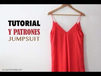 DIY Tutorial y patrones jumpsuit o enterizo