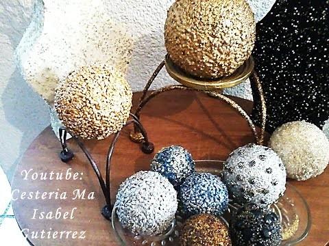 COMO DECORAR ESFERAS. DIY.  How to decorate Ornamental spheres