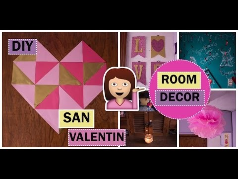 DIY | Decora tu habitacion | Room Decor | San Valentin ♡
