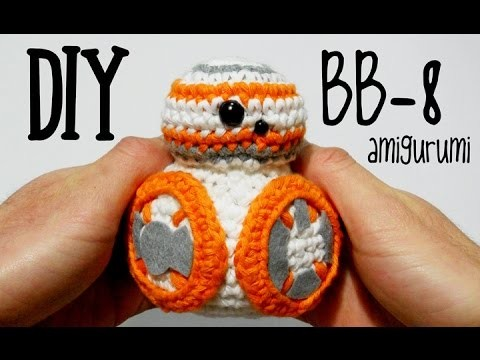 DIY BB-8 Star Wars amigurumi crochet (tutorial)