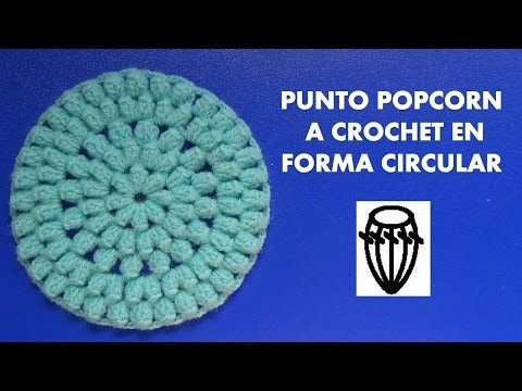 Como tejer el punto popcorn tejido a crochet en forma circular