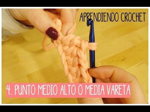 Aprendiendo crochet. 4- Punto Medio Alto o Media Vareta