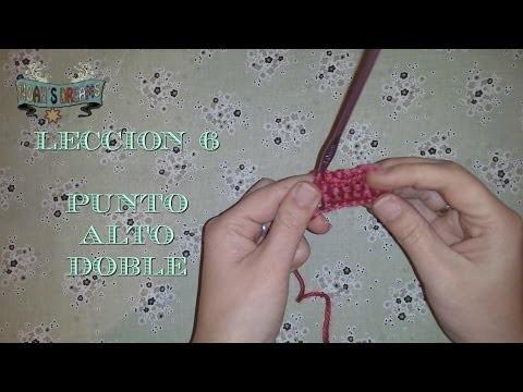 Lección 6: Punto Alto Doble de Ganchillo crochet. Treble Crochet