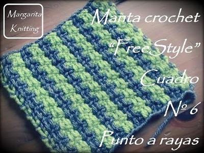 Manta a crochet FreeStyle cuadro 6: punto rayas (zurdo)