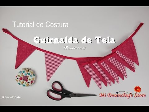 Tutorial #32 - Como hacer una Guirnalda de tela - How to make a pennant banner