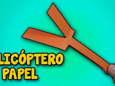 Como Hacer Un Helicóptero Casero De Papel Que Vuele│Juguetes Caseros│How to Make Helicopter