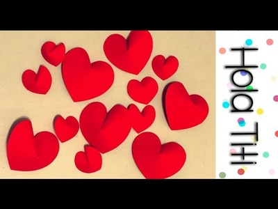 Cómo hacer corazones en 3D - Hola Titi DIY