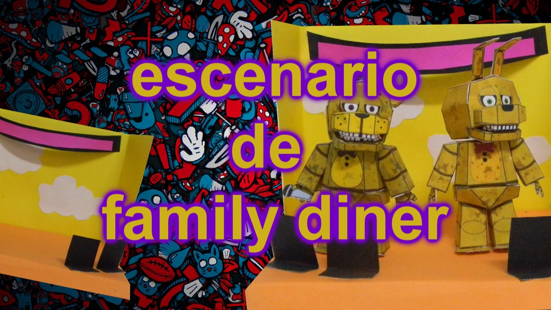 Five Nigths at freddy| FREDBEAR FAMILY DINER.geono paper