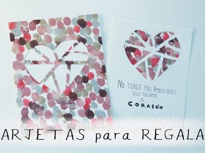Tarjetas hechas a mano. Manualidades para regalar en San Valentín