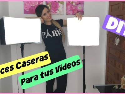 DIY | Luces Caseras Para tus Videos | NatyGloss