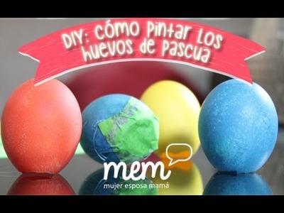 DIY: Como pintar los huevos de pascua