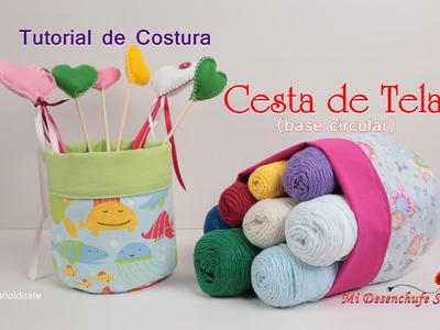 Tutorial #33 - Como hacer una Cesta de Tela Circular - How to make a cloth bag Circular