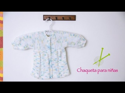 Chaqueta o saquito para niñas tejido en dos agujas o palitos