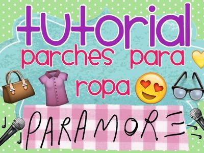 DIY.TURORIAL PARCHE PARA ROPA (Paramore) │ Tink Alee ♥