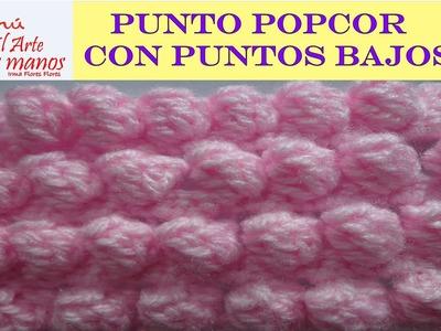 PUNTO POPCOR CON AGREGACIÓN DE PUNTOS BAJOS A CROCHET