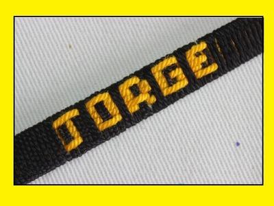Como hacer pulseras  en hilo con el nombre personalizadas [fácil]. pulseras.JORGE
