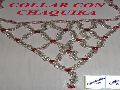 COLLAR CON CHAQUIRA