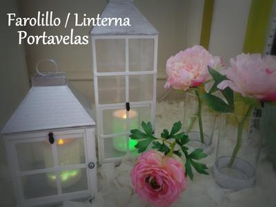 DIY Farolillo (o linterna) Porta velas