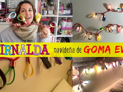 GUIRNALDA navideña de goma eva * Manualidades con FOAMY