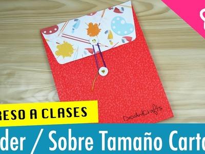 Sobre. Folder Tamaño carta - REGRESO A CLASES - DecoAndCrafts