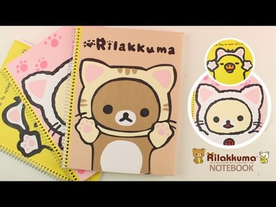 Decorar cuadernos Rilakkuma Kawaii | REGRESO A CLASES | Akari Beauty