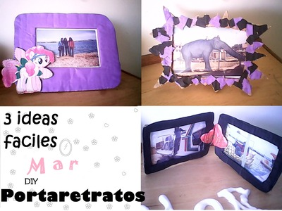 PORTARETRATOS DIY ✿3 IDEAS ツ