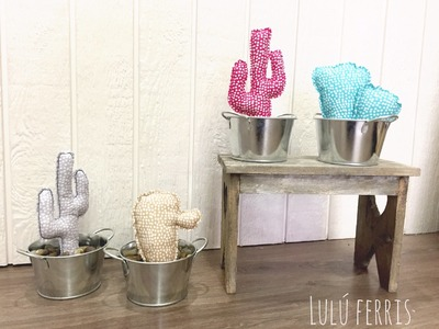 Tutorial 49; Cómo hacer unos Cactus de tela