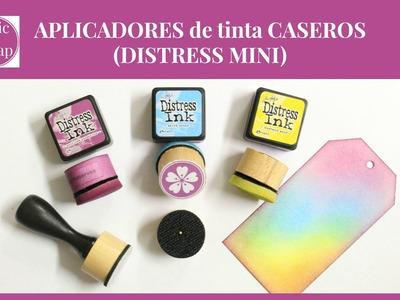 APLICADORES de tinta CASEROS (Distress Mini)