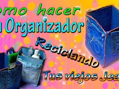 COMO HACER UN ORGANIZADOR (con jeans reciclados)