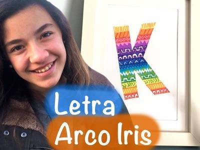 Cómo hacer una letra arco iris