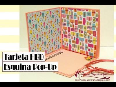 Cómo hacer una tarjeta esquina Pop-Up - Cumpleaños - DIY Birthday Card Tutorial