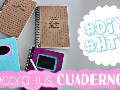 #DIY #HTM DECORA TUS CUADERNOS! (Regreso A Clases!)
