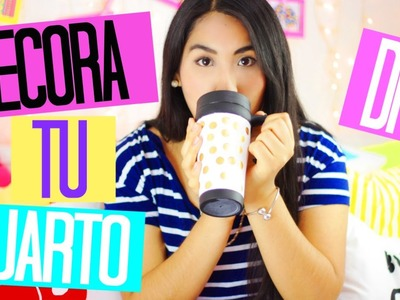 DIY : IDEAS PARA DECORAR TU CUARTO  2015 | MORACUTE ❤