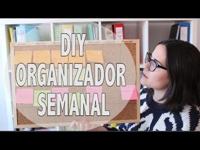 DIY ♥ ORGANIZADOR SEMANAL ◊ CONSEJOS PARA ORGANIZARTE ◊